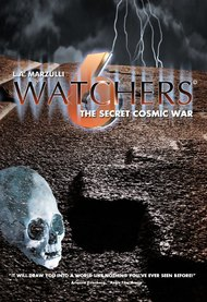 Watchers 6: The Secret Cosmic War