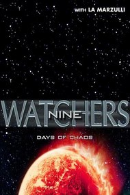 Watchers 9: Days of Chaos