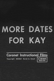 More Dates for Kay