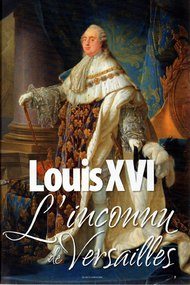 Louis XVI: The Unknown Versailles
