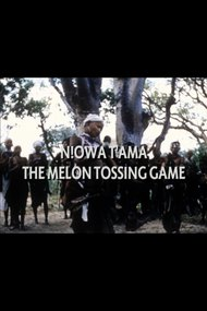 N!owa T'ama: The Melon Tossing Game