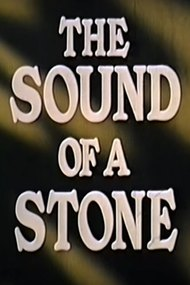 The Sound of a Stone