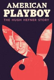 Hugh Hefner Revisits His Past in Amazons American