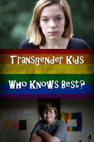 Transgender Kids: Who Knows Best?