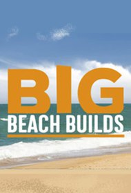 Big Beach Builds