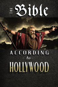 The Bible According to Hollywood