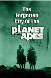 The Forgotten City of the Planet of the Apes