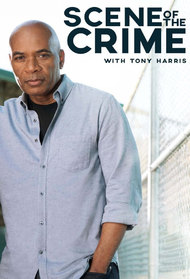 Scene of the Crime with Tony Harris