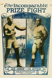 Jeffries-Johnson World's Championship Boxing Contest, Held at Reno, Nevada, July 4, 1910