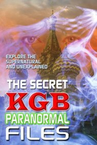 The Secret KGB Paranormal Files