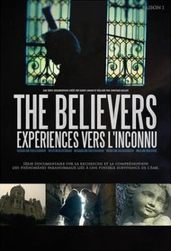 The Believers: Experiences To The Unknown