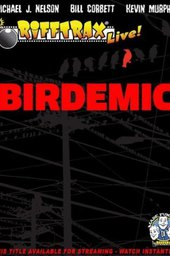 RiffTrax Live: Birdemic - Shock and Terror