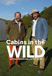 Cabins in the Wild with Dick Strawbridge