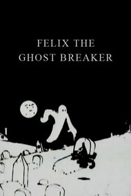 Felix the Ghost Breaker