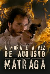 The Time and Turn of Augusto Matraga