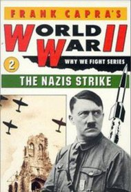 Why We Fight: The Nazis Strike