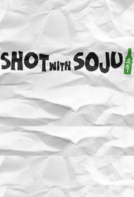 Shot with Soju