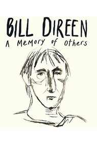 Bill Direen: A Memory of Others