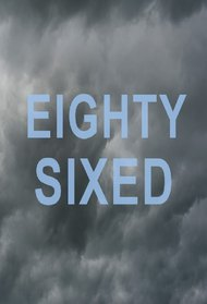 Eighty-Sixed