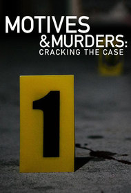 Motives & Murders: Cracking the Case