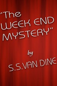The Week End Mystery
