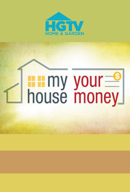 My House, Your Money
