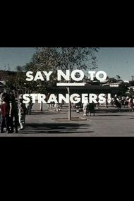 Say No To Strangers!