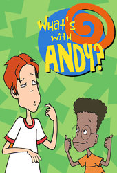 What's with Andy?