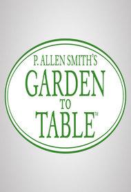 P Allen Smith 39 S Garden To Table