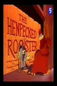 The Henpecked Rooster
