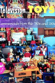 Television Toys: Commercials from the '50s and '60s