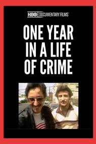 One Year in a Life of Crime