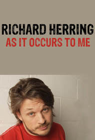 Richard Herring's As It Occurs To Me