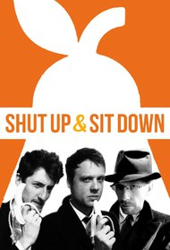 Shut Up & Sit Down