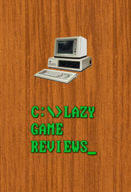 Lazy Game Reviews