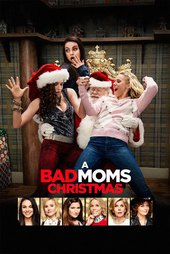 /movies/645424/a-bad-moms-christmas