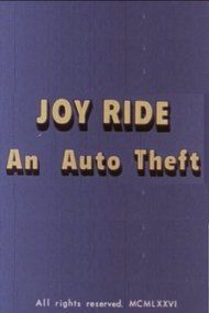 Joy Ride: An Auto Theft