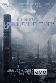 Ballistic City