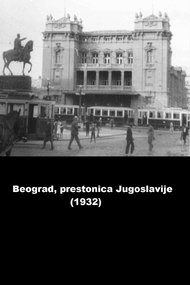 Belgrade - Capital of the Kingdom of Yugoslavia