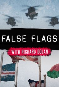 False Flags with Richard Dolan