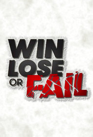 Win Lose or Fail