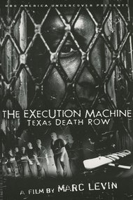 The Execution Machine: Texas Death Row