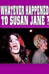 Whatever Happened to Susan Jane?