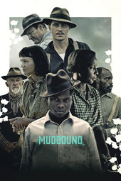 /movies/614570/mudbound