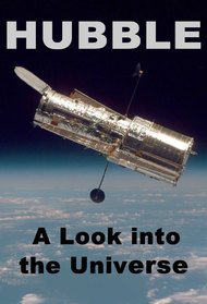 Hubble: A Look into the Universe