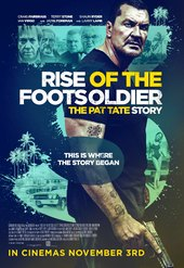 Rise of the Footsoldier 3