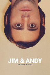 Jim & Andy: The Great Beyond - Featuring a Very Special, Contractually Obligated Mention of Tony Clifton