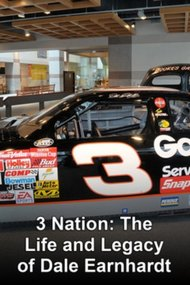 3 Nation: The Life and Legacy of Dale Earnhardt