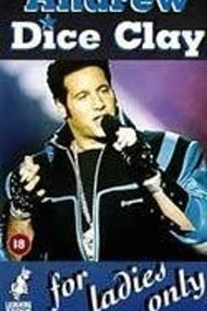 Andrew Dice Clay: For Ladies Only