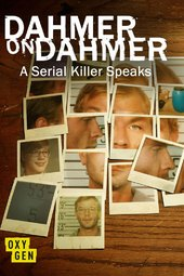 Dahmer On Dahmer: A Serial Killer Speaks